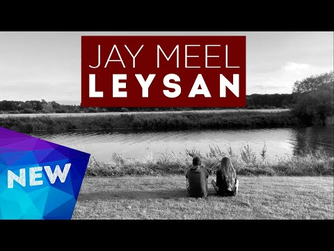 Jay Meel  - Leysan