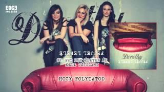 DOROTHY - Ezt egy életen át kell játszani (Presser G. - Sztevanovity D.) official lyrics video