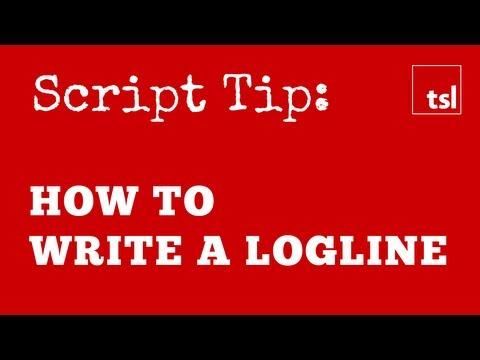 Script Tip: How to Write a Logline