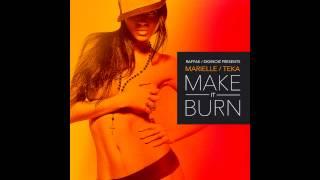 Marielle / Teka - Make It Burn