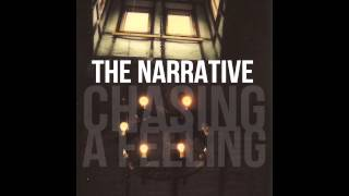 Watch Narrative Chasing A Feeling video