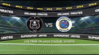 2018 MTN8 | Orlando Pirates vs SuperSport United