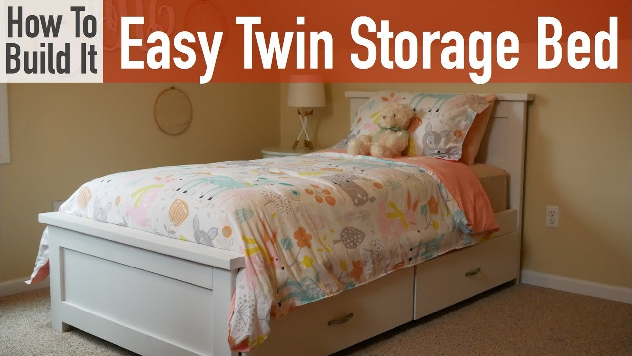 Twin Bed With Storage.How To Build An Easy Twin Bed With Storage