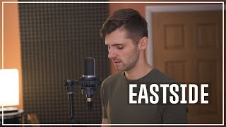 benny blanco, Halsey & Khalid – Eastside (Cover By Ben Woodward)