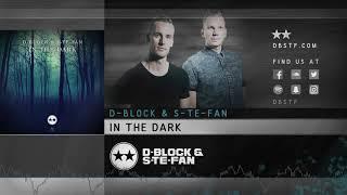 Download D-Block & S-te-Fan - In the Dark