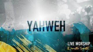 """Yahweh"" from Dustin Smith (OFFICIAL RESOURCE VIDEO)"