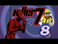 Killer 7: More Heads In Cupboards - Ep08 - Games That Time Forgot