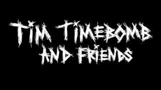 Dope Sick Girl - Tim Timebomb and Friends - with lyrics