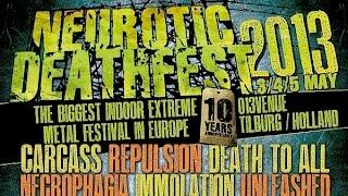 Neurotic Death Fest 2013!