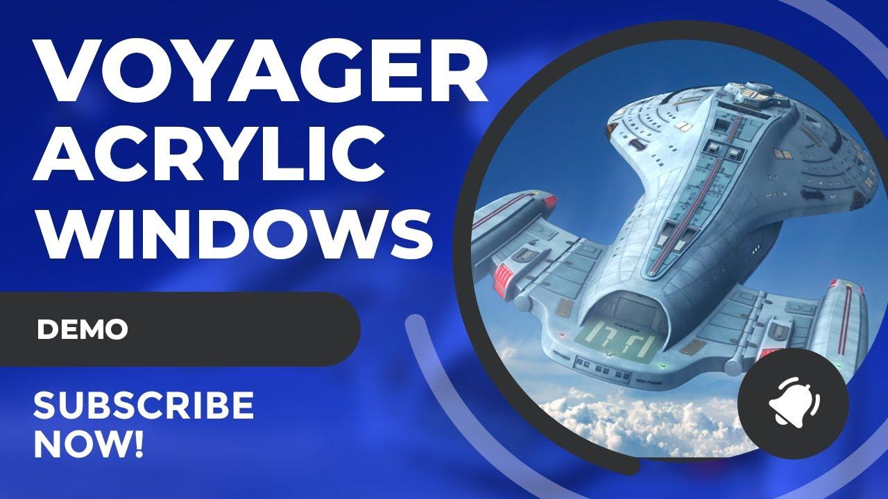SciFiantasy Presents : Monograms USS Voyager Acrylic Windows