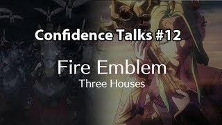 [Confidence Talks #12] Phân tích chi tiết trailer E3 2018 của Fire Emblem: Three Houses w/ Dean!