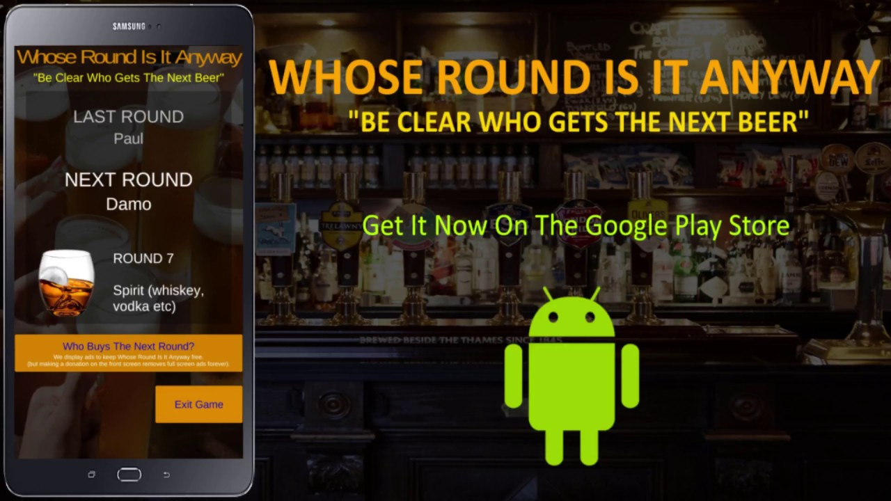 Whose Round Is It Anyway: Android Drinking Game App