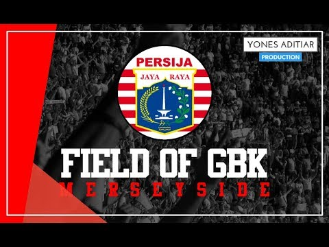 Lagu Persija - Field Of GBK (Artis Merseyside) with Lyric