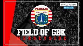 Lagu Persija - Field Of GBK (Artis Merseyside) with Lyric