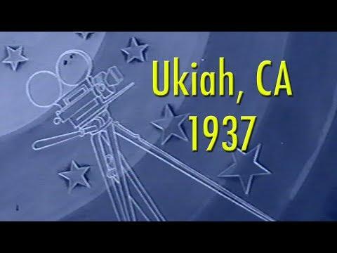 Historic Ukiah, CA 1937 Film
