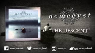 """NEMECYST - """"The Descent"""" (OFFICIAL HD AUDIO)"""