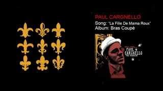 Paul Cargnello – La Fille De Mama Roux