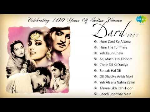 Dard 1947  Bollywood Old Hindi Songs  Audio Jukebox  100 Years Of Indian Cinema