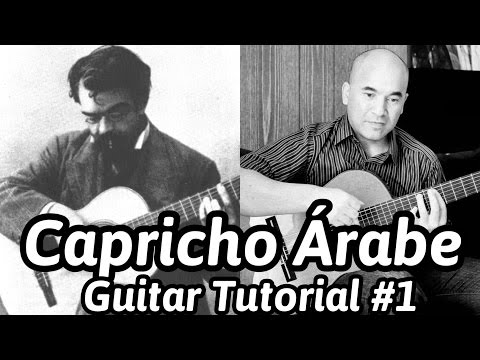 "Guitar Lesson ""Capricho Árabe"" - Classical Guitar Tutorial#1 Note-By-Note+Free Tabs&Sheet Music"