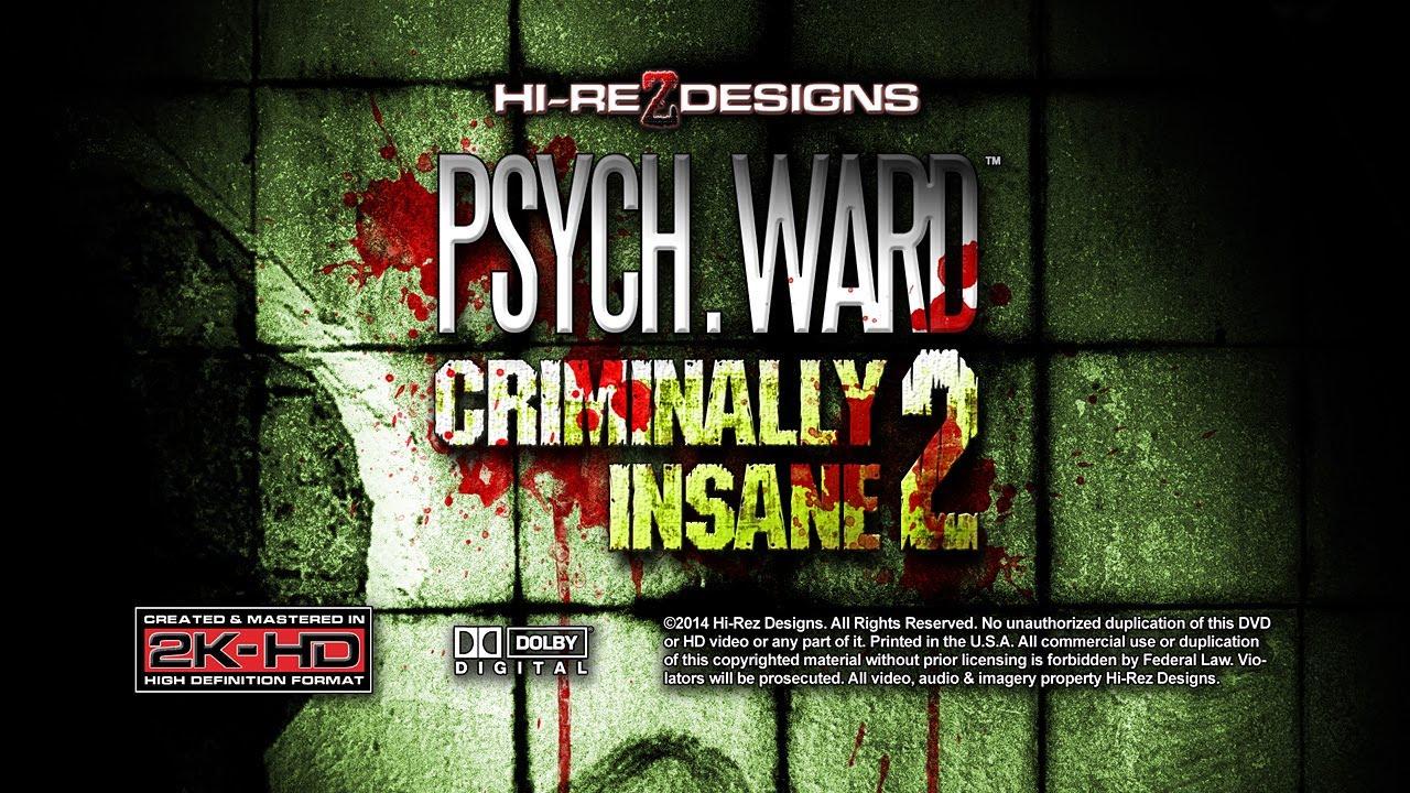 PSYCH WARD: CRIMINALLY INSANE 2 [HD] - DEMO SAMPLE VIDEO - NEW FOR ...