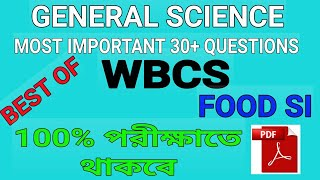 General science most important questions for all competitive exam | food si | wbcs |