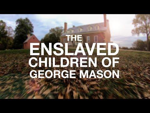 The Enslaved Children of George Mason