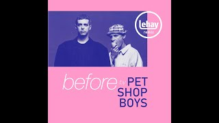 Pet Shop Boys -  Before (Lehay's Re-visited 2019)