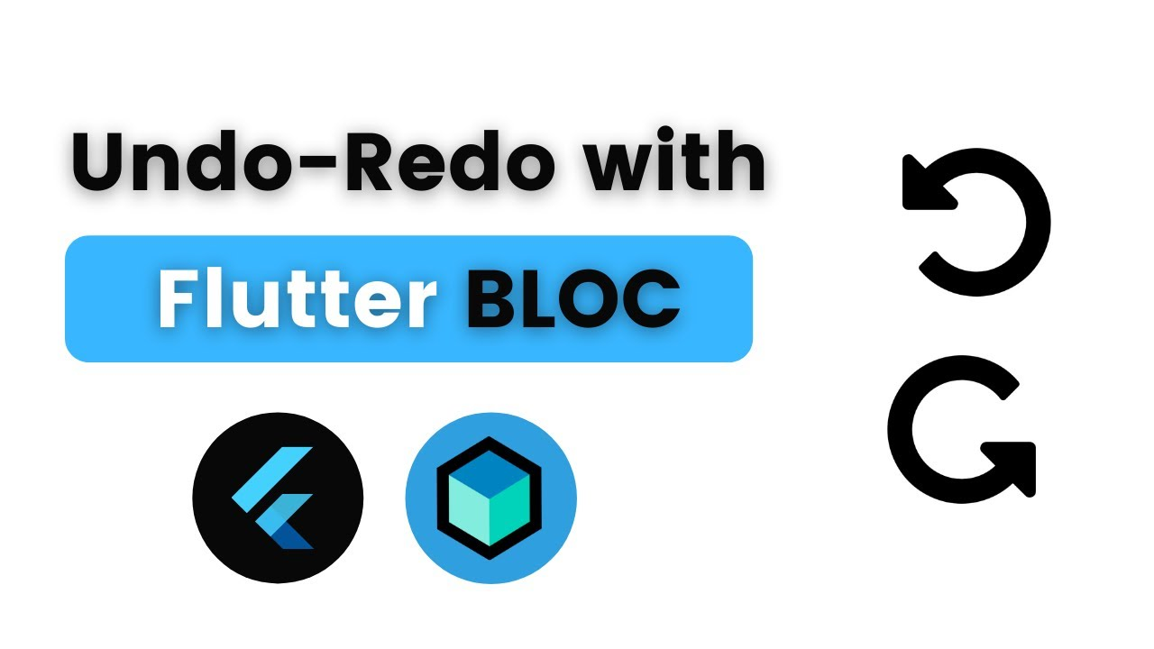 Implement Undo-Redo with Flutter BLoC/Cubit | Importance of Immutable States