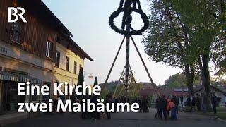Eine Kirche zwei Maibume das geteilte Dorf   Zwischen Spessart und Karwendel