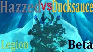 Legion Beta Frost DK Duel - Hazzed Vs Ducksauce 110 - Hunter vs DK