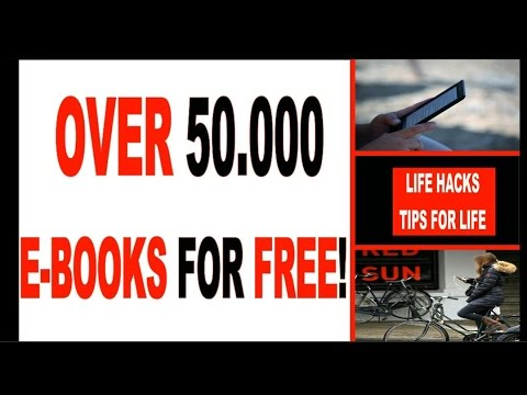 BEST BOOK TIPS:  over 50k free ebooks to download  | LIFE HACKS. TIPS FOR LIFE