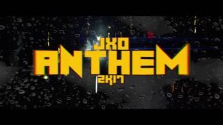 JXO - ANTHEM2K17 ft. Hursti, Mikidi, Solonen, Gaiaf, Lukas, Kosola
