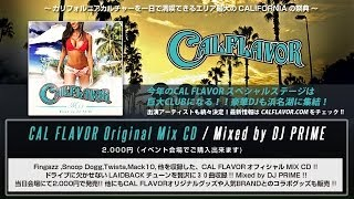CAL FLAVOR  MIX / MIXED BY DJ PRIME