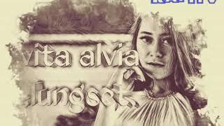 Vita alvia-lungset-slow remix