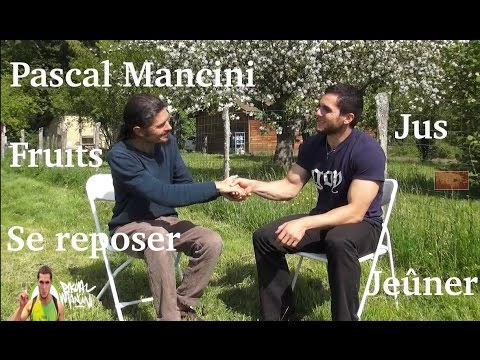 Pascal Mancini : sprint, jeûne, repos et fruits, l'équation gagnante ? - www.regenere.org