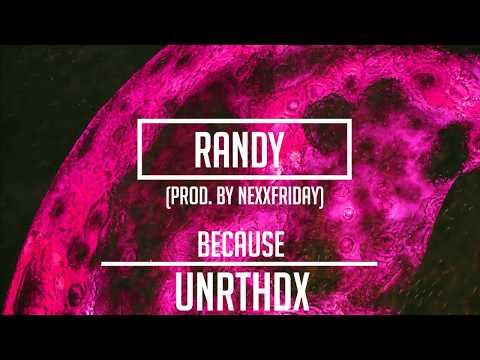 Because - Randy (prod. by NEXXFRIDAY)