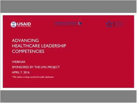 Advancing Healthcare Leadership Competencies Webinar