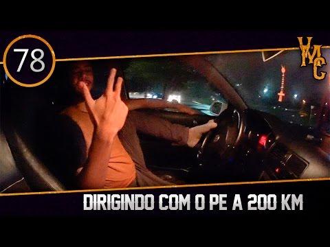 DIRIGINDO COM O PE A 200 KM