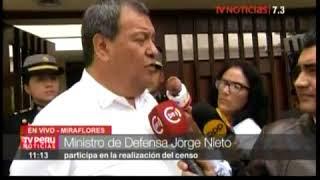 MINDEF JORGE NIETO SUPERVISA CENSO-TV PERU