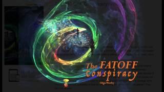 The FATOFF Conspiracy Trailer