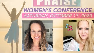 ( PART 1) WOMEN'S CONFERENCE: We Have a Reason to Praise!