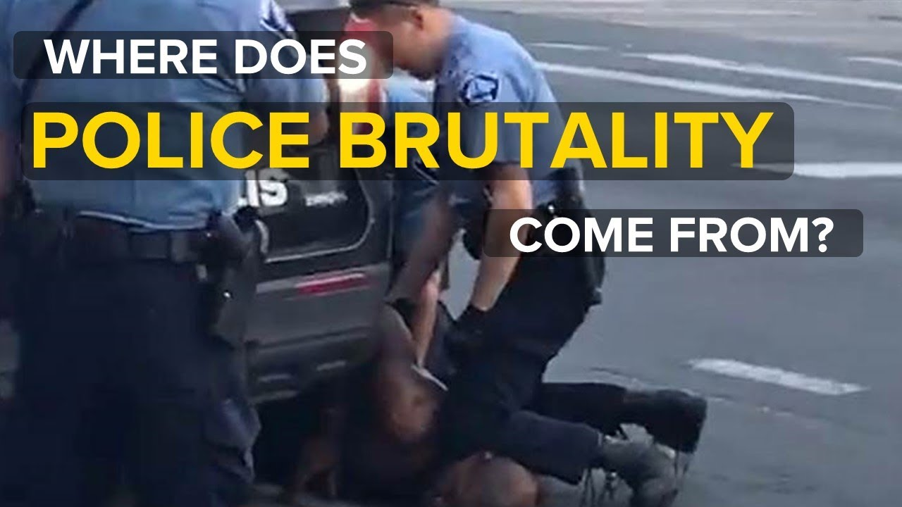Where does police brutality come from?