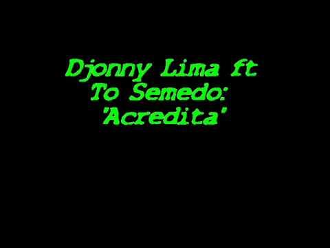 Djonny Lima ft To Semedo: ''Acredita'' thumbnail