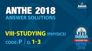 ANTHE Class VIII Answer Solutions | 28th Oct, 2018
