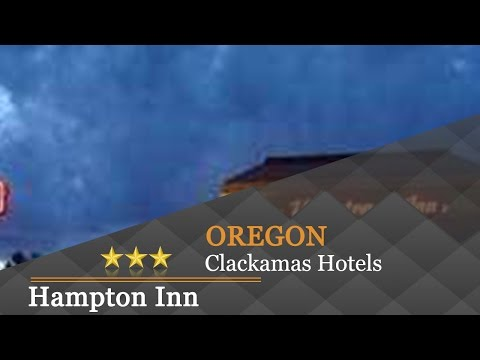 Hampton Inn - Portland/Clackamas - Clackamas Hotels, Oregon