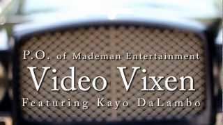 P.O. - Video Vixen ft. Kayo DaLambo ((Official Music Video)) Mp3