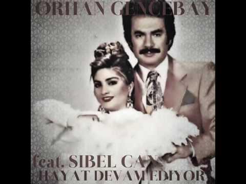 Orhan Gencebay / Sibel Can Hayat Devam Ediyor Albümü I CD - Full Album - 2015 I Audio Jukebox