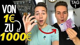 Von 1€ zu 1000€ (Tag 1) | Max und Chris