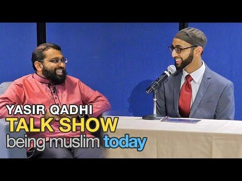 Talk Show: Being Muslim Today ~ Dr. Yasir Qadhi | 24th April 2015