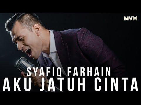 Syafiq Farhain - Aku Jatuh Cinta [Official Audio]